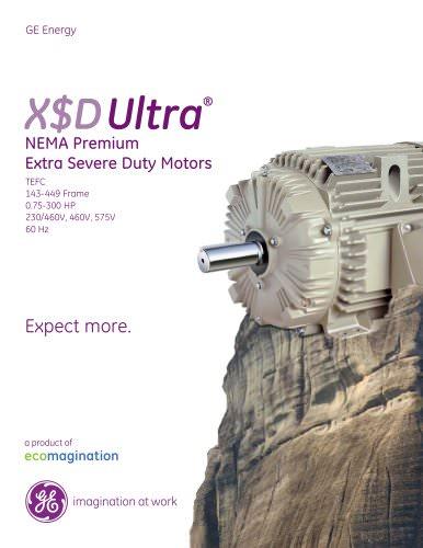 X$D Ultra: NEMA Premium Extra Severe Duty Motors
