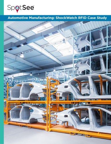 Automotive Manufacturing: ShockWatch RFID Case Study