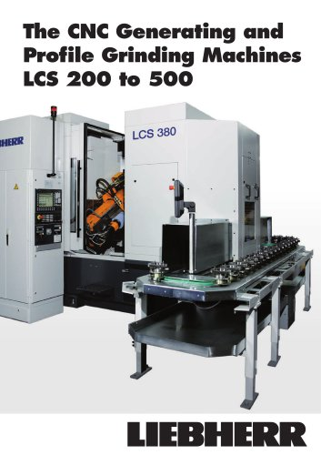 Generating and profile grinding machines LCS 200-500