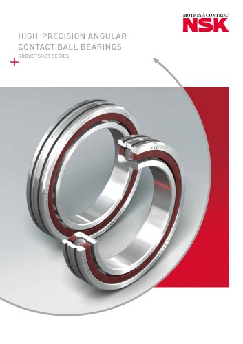 HIGH PRECISION ANGULAR CONTACT BALL BEARINGS - ROBUSTSHOT SERIES
