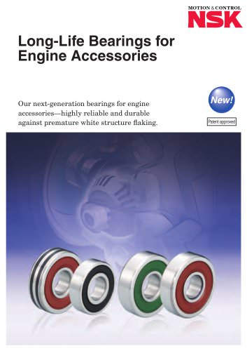 Long Life Bearings For Engine Accessories
