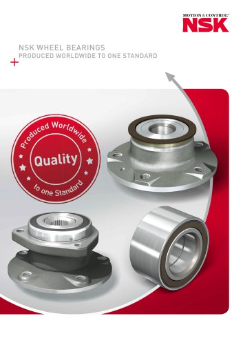 NSK WHEEL BEARINGS PRODUCED WORLDWIDE TO ONE STANDARD