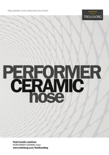 PERFORMER CERAMIC Hose
