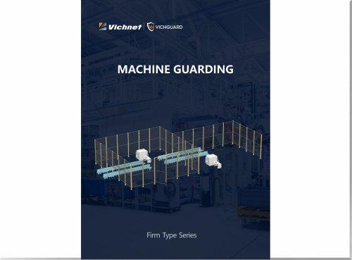 VICHGUARD MACHINE GUARDING FIRM TYPE SERIES