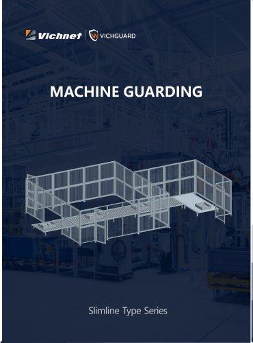 VICHGUARD MACHINE GUARDING SLIMLINE TYPE SERIES