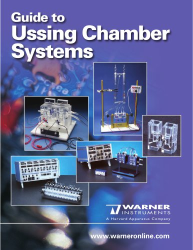 Warner Instruments Ussing Chamber Systems Guide - Harvard Bioscience
