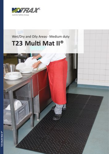 Wet/Dry and Oily Areas- Medium duty T23 Multi Mat II®
