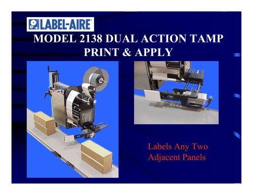 2138 Dual Action Tamp (DAT) Printer Applicator
