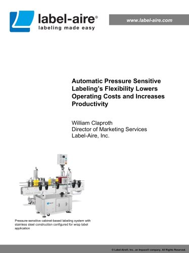 Automatic Pressure Sensitive Labeling'sFlexibility Lowers Operating Costs and Increases Productivity