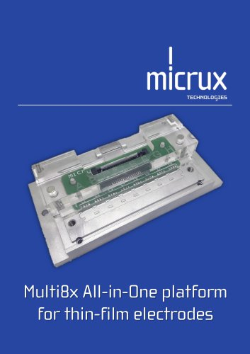 Multi8x All-in-One platform  for thin-film electrodes