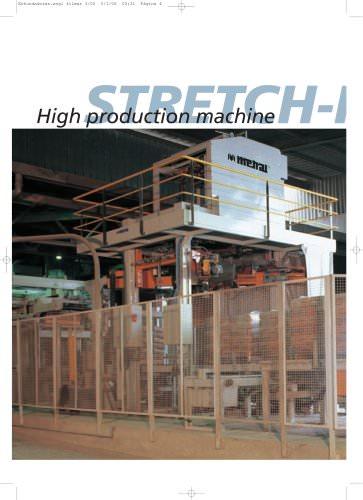 High production machine Stretch-Hood