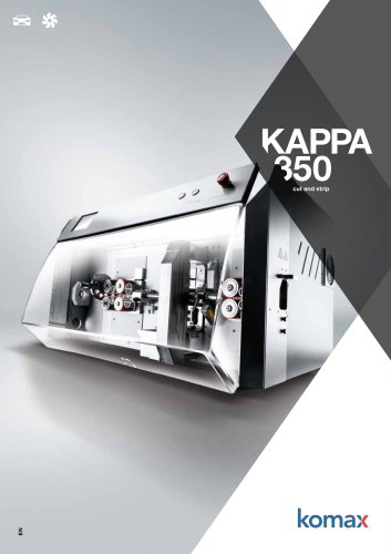 Kappa 350 Cutting and stripping machine