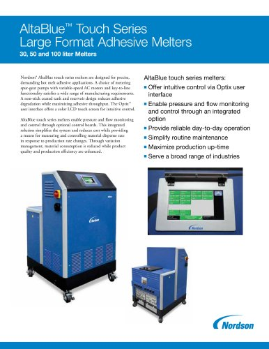 Altablue touch series melter large format