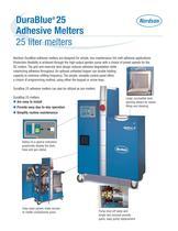 DuraBlue ® 25  Adhesive Melters