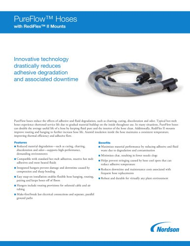 PureFlow™ Hoses with RediFlex™ II Mounting System
