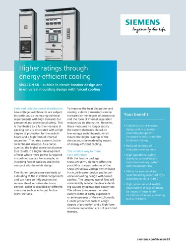 Higher ratings through  energy-efficient cooling SIVACON S8 – cubicle in circuit-breaker design and  in universal mounting design with forced cooling
