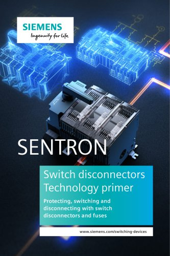 Switch disconnectors  Technology primer Protecting, switching and  disconnecting with switch  disconnectors and fuses