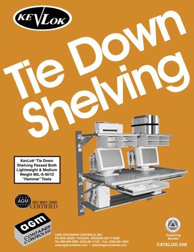 Strandard Tie Down Shelving
