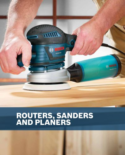 Routers, Sanders, Planers, and Specialty