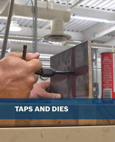 Taps and Dies