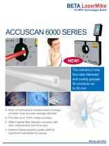 ACCUSCAN 6000 SERIES The industry's only  four-axis diameter and ovality gaugesfor products up  to 50 mm