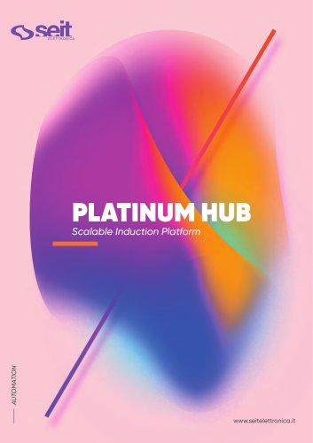 PLATINUM HUB - Scalable induction platform