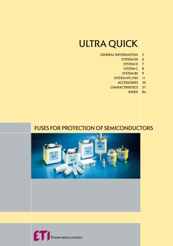 ULTRA QUICK: FUSES FOR PROTECTION OF SEMICONDUCTORS