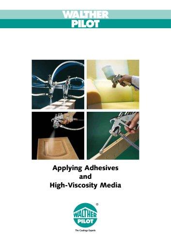 Adhesive Processing