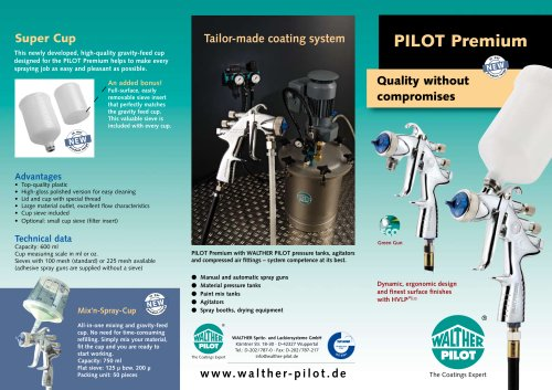 PILOT Premium- Quality without compromises