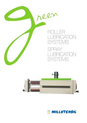 Roller / Spray lubrication systems