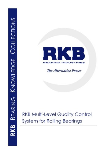 RKB Multi-Level Quality Control System for Rolling Bearings