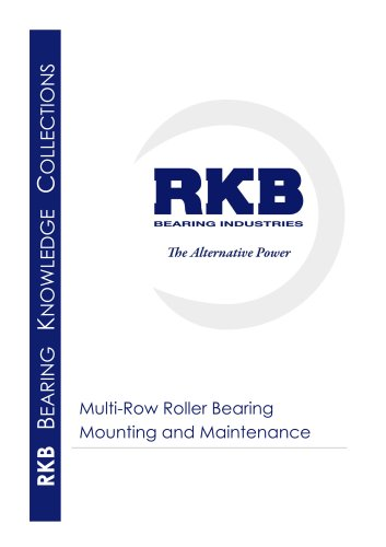 RKB Multi-Row Roller Bearing Mounting and Maintenance