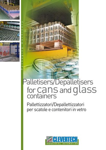 PALLETIZERS/DEPALLETIZERS FOR CANS AND GLASS CONTAINERS