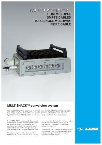 MULTISHACK: FROM MULTIPLE SMPTE CABLES TO A SINGLE MULTIWAY FIBRE CABLE