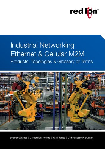 Industrial Networking Ethernet & Cellula M2M: Products, Topologies & Glossary of Terms