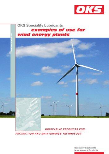 Examples of use for wind energy plants: OKS 400, OKS 495, OKS 510, OKS 2650