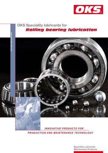 Rolling bearing lubrication