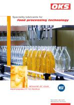Speciality lubricants for food processing technology