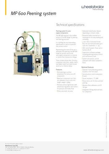 MP 600 Peening system