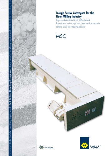 Trough Screw Conveyors for the flour Milling Industry MSC Brochure