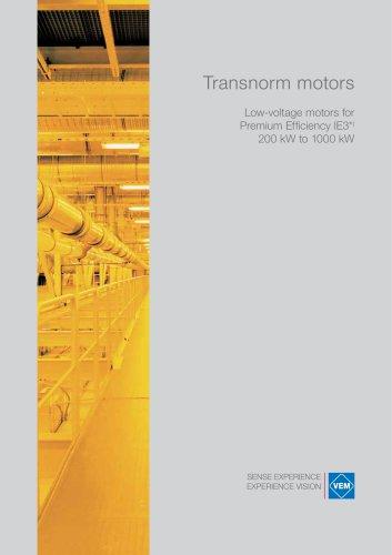 Low-voltage motors for Premium Efficiency IE3; 200 kW to 1000 kW
