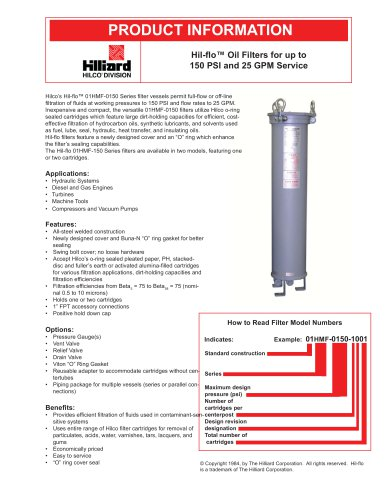 Hil-fl o? Oil Filters for up to 150 PSI and 25 GPM Service