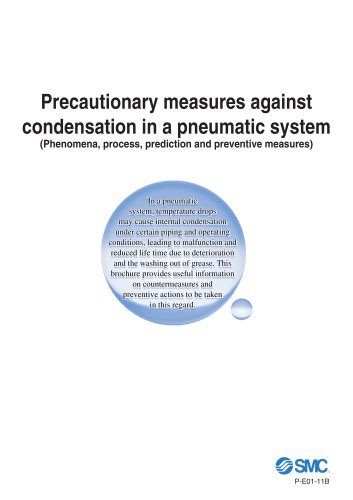Precautionary measures against condensation in a pneumatic system