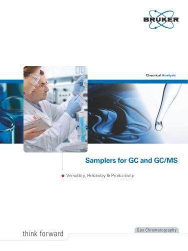Samplers for GC and GC/MS ? Versatility, Reliability & Productivity