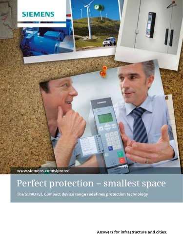 Perfect protection – smallest space The SIPROTEC Compact device range redefines protection technology