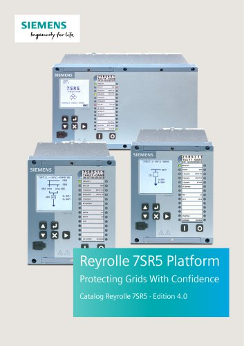 Reyrolle 7SR5 Platform Protecting Grids With Confidence Catalog Reyrolle 7SR5 · Edition 4.0