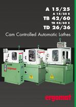 Cam controlled automatic lathes A 15/25 - TD 26/36 - TB 42/60