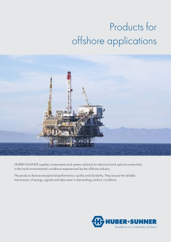 Products for offshore applications