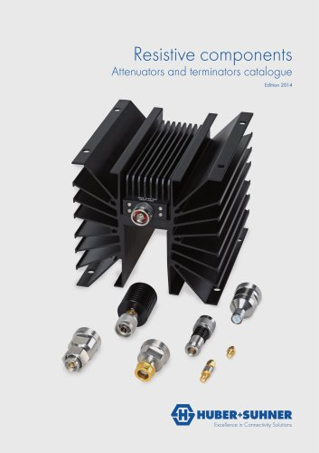 Resistive components Attenuators and terminators catalogue