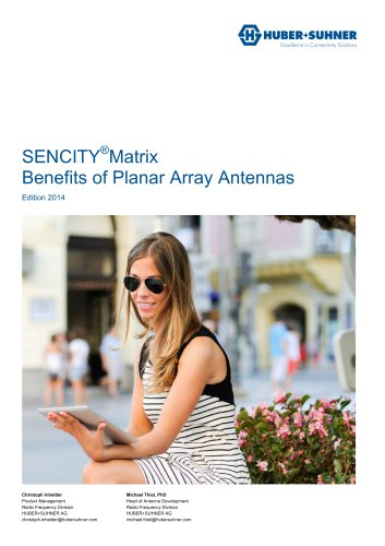 SENCITY Matrix Benefits of Planar Array Antennas